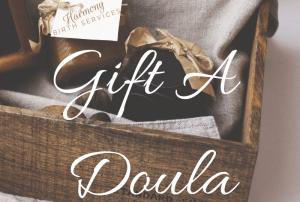 Gift a Doula through Harmony Birth Services